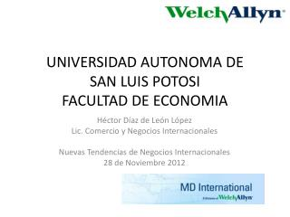 UNIVERSIDAD AUTONOMA DE  SAN LUIS POTOSI FACULTAD DE ECONOMIA