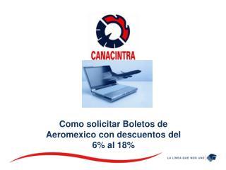 Como solicitar  Boletos de Aeromexico  con descuentos del 6% al 18%