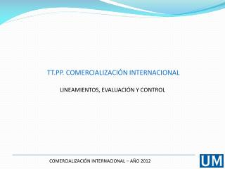 COMERCIALIZACI�N INTERNACIONAL � A�O  2012
