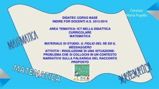 DIDATEC CORSO BASE INDIRE FOR DOCENTI A.S. 2013/2014