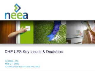 DHP UES Key Issues & Decisions