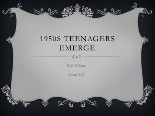 1950s teenagers emerge