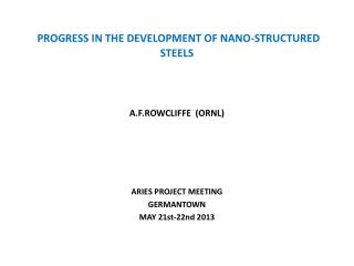 PROGRESS IN THE DEVELOPMENT OF NANO-STRUCTURED STEELS