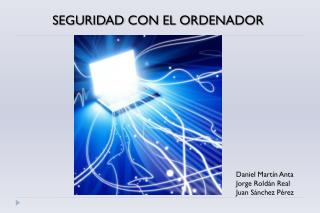 Daniel Mart�n Anta Jorge Rold�n Real Juan S�nchez P�rez