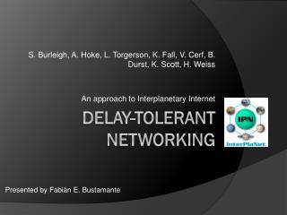 Delay-tolerant networking