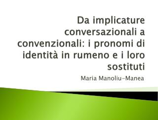 Maria Manoliu-Manea