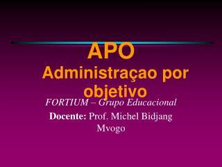 APO Administraçao por objetivo
