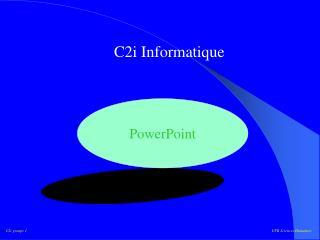 C2i Informatique