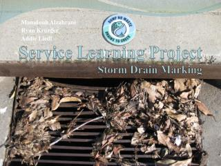 Service Learning Project Storm Drain Marking