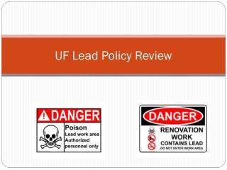 UF Lead Policy Review