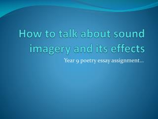 How to talk about sound imagery and its effects