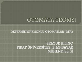 OTOMATA TEORİSİ