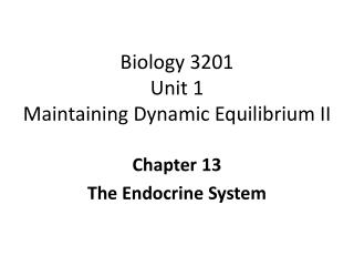 Biology 3201 Unit 1 Maintaining Dynamic Equilibrium II