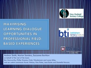 MAXIMISING LEARNING DIALOGUE OPPORTUNITIES IN PROFESSIONAL FIELD-BASED EXPERIENCES