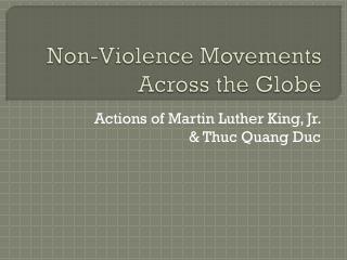Non-Violence Movements Across the Globe