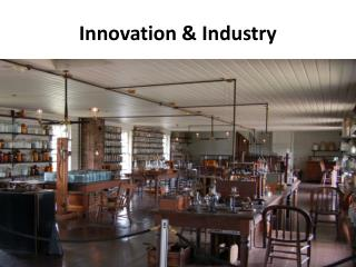 Innovation  & Industry