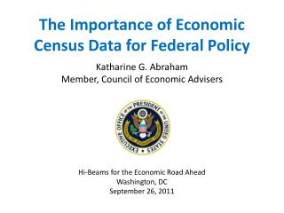 The Importance of Economic Census Data for Federal Policy
