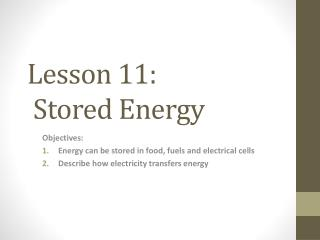 Lesson 11:   Stored Energy