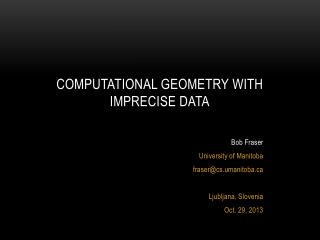 Computational Geometry with imprecise data