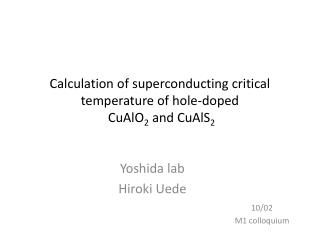 Calculation of superconducting critical temperature of hole-doped  CuAlO 2  and CuAlS 2