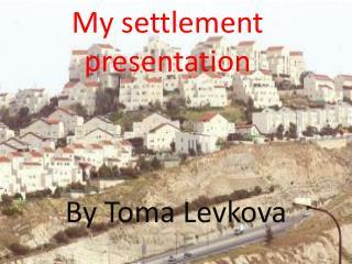 My settlement presentation