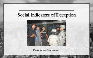 Social Indicators of Deception