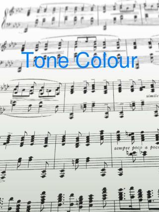 Tone Colour
