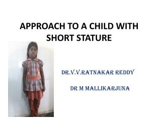 APPROACH TO A CHILD WITH SHORT STATURE