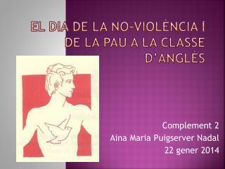 El  dia  de la no- violència  i de la  pau  a la  classe d'anglès