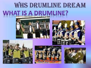 Whs  drumline dream