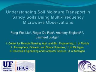 Understanding Soil Moisture Transport In Sandy Soils Using Multi-Frequency Microwave Observations