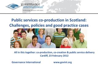 Public services co-production in Scotland:  Challenges, policies and good practice cases