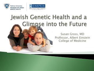 Jewish Genetic Health and a Glimpse into the Future
