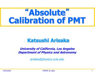 """"""" Absolute """"  Calibration of PMT"""