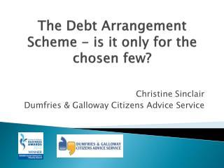 The Debt Arrangement Scheme - is it only for the chosen few?