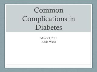Common Complications in Diabetes