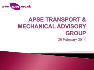 APSE  TRANSPORT & MECHANICAL ADVISORY  GROUP