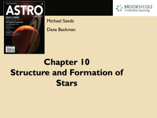 Chapter 10 Structure and Formation  of Stars