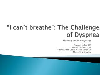 �I  can�t  breathe�:  The Challenge of Dyspnea