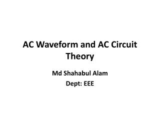 AC Waveform and AC Circuit Theory