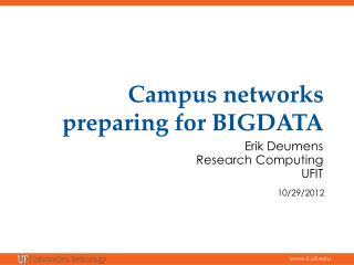Campus networks preparing for BIGDATA