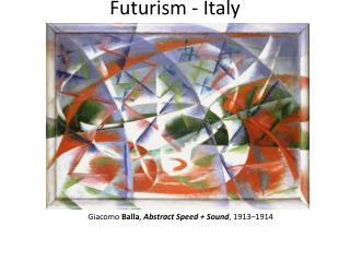 Futurism - Italy