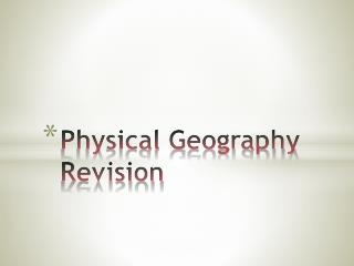 Physical Geography Revision