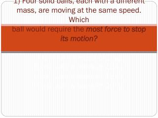 Force and Motion Test Review