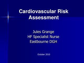 Jules Grange HF Specialist Nurse Eastbourne DGH