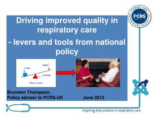 Driving improved quality in respiratory care   - levers and tools from national policy