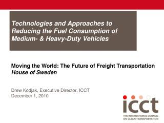 Technologies and Approaches to Reducing the Fuel Consumption of ...