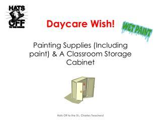 Daycare Wish!