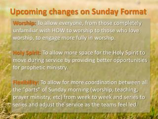 Upcoming changes on Sunday Format