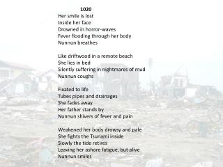 1020 Her smile is lost Inside  her  face Drowned  in  horror-waves